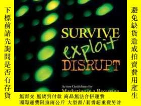 二手書博民逛書店Survive,罕見Exploit, Disrupt: Action Guidelines for Marketi