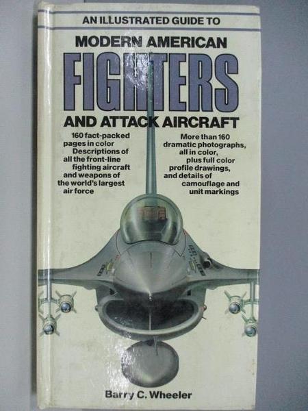 【書寶二手書T1/軍事_DCF】Modern American Fighters and Attack Aircraft