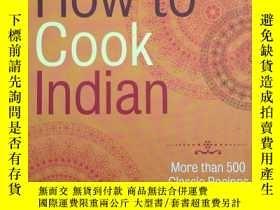 二手書博民逛書店How罕見to Cook Indian: More Than 5