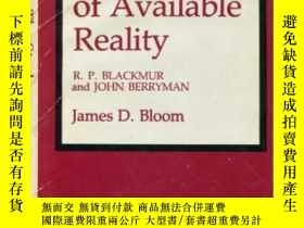 二手書博民逛書店The罕見Stock Of Available Reality-現實的存量Y436638 James D. B