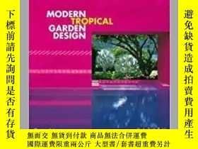二手書博民逛書店Modern罕見Tropical Garden DesignY3