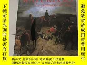 二手書博民逛書店WATERLOO罕見La campagne de 1815 滑鐵