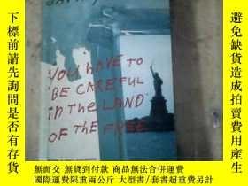 二手書博民逛書店you罕見have to be careful in the l