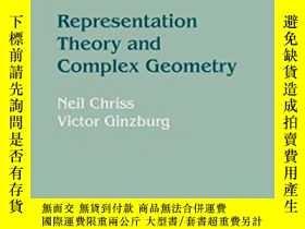 二手書博民逛書店Representation罕見Theory And Complex GeometryY255562 Neil