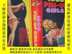 二手書博民逛書店1000罕見Pin-Up Girls (詳見圖)Y6583 Ha