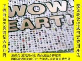 二手書博民逛書店WOW!EARTH:lots罕見of amazing thing