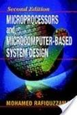 二手書博民逛書店 《Microprocessors and Microcomputer-Based System Design》 R2Y ISBN:0849344751│Rafiquzzaman
