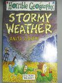 【書寶二手書T8/原文小說_JML】Stormy Weather_Anita Ganeri