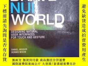 二手書博民逛書店Brave罕見NUI World: Designing Natu