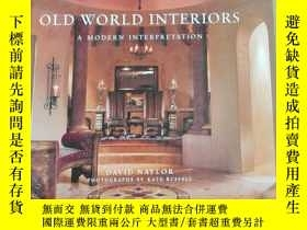 二手書博民逛書店OLD罕見WORLD INTERIORS A MODERN IN