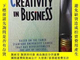 二手書博民逛書店Creativity罕見in business: based on the famed Stanford Univ