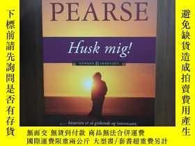 二手書博民逛書店HUSK罕見MIG!【丹麥語原版】Y12800 LESLEY PEARSE SES ISBN:97887901
