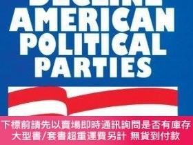 二手書博民逛書店The罕見Decline Of American Political Parties, 1952-1996Y2