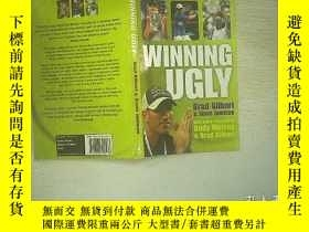 二手書博民逛書店WINNING罕見UGLY(英文) 01Y203004