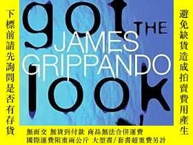 二手書博民逛書店Got罕見the Look (Jack Swyteck) [Ha