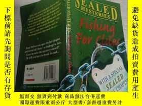 二手書博民逛書店SEALED罕見MYSTERIES Fishing For Clues(密封的秘密,寻找线索)Y200392
