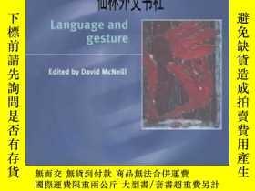 二手書博民逛書店【罕見】2000年 Language And Gesture (