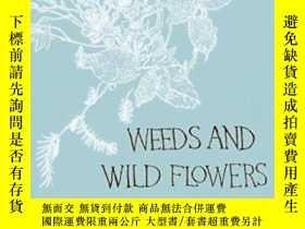 二手書博民逛書店Weeds罕見And Wild FlowersY255562 Alice Oswald Faber &