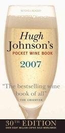 二手書博民逛書店《Hugh Johnson s Pocket Wine Book 2007》 R2Y ISBN:1845331028