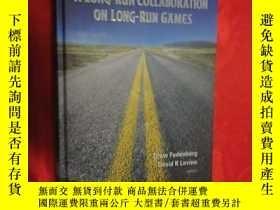 二手書博民逛書店A罕見Long-Run Collaboration on Long-Run Games ( 小16開,硬精裝 )