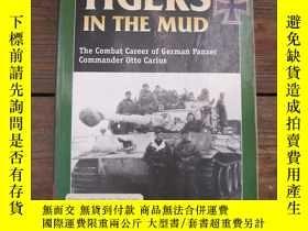 二手書博民逛書店Tigers罕見in the Mud: The Combat C