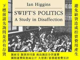 二手書博民逛書店Swift s罕見PoliticsY256260 Ian Higgins Cambridge Universi