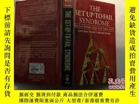 二手書博民逛書店THE罕見SET-UP-TO-FAIL SYNDROME 設置失