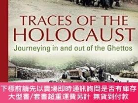 二手書博民逛書店Traces罕見Of The HolocaustY255174 Tim Cole Bloomsbury Aca