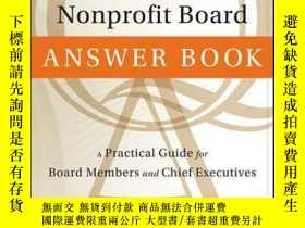 二手書博民逛書店The罕見Nonprofit Board Answer Book: A Practical Guide for B