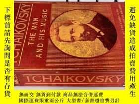 二手書博民逛書店Tchaikovsky:罕見The Man And His Mu