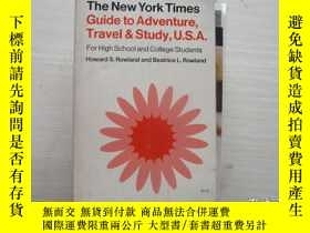 二手書博民逛書店THE罕見NEW YORK TIMES GUIDE TO ADVENTURE TRAVEL AND STUDY U