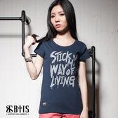 【BTIS】堅持我的生活方式 圓領T-shirt / 丈青色