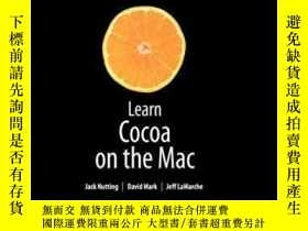 二手書博民逛書店Learn罕見Cocoa On The MacY364682 Mark Dave Apress 出版2009
