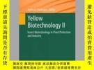 二手書博民逛書店Yellow罕見Biotechnology IIY405706 Andreas Vilcinskas ISB