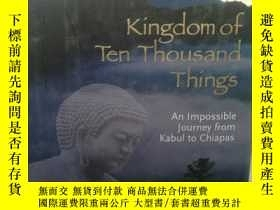 二手書博民逛書店Kingdom罕見of Ten Thousand Things: