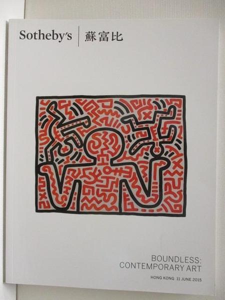 【書寶二手書T7/收藏_FPA】Sotheby s_Boundless:Contemporary Art_2015/6/11
