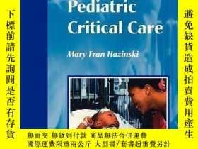 二手書博民逛書店Manual罕見of Pediatric Critical Care-兒科重癥監護手冊Y361738 Mary