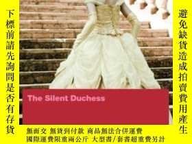 二手書博民逛書店The罕見Silent DuchessY364682 Dacia Maraini The Feminist P