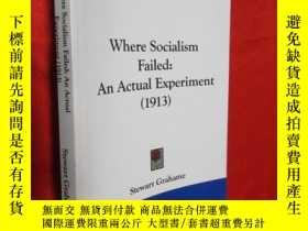 二手書博民逛書店Where罕見Socialism Failed:An Actua
