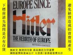 二手書博民逛書店英文書罕見WALTER LAQUEUR EUROPE SINCE Hitler(共607頁,32開)Y1596