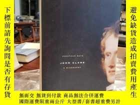 二手書博民逛書店John罕見Clare: a BiographyY94537 Jonathan Bate Farrar, St
