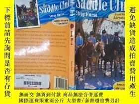 二手書博民逛書店the罕見saddle club stray horse(詳見圖