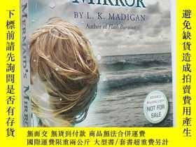 二手書博民逛書店*The罕見Mermaid s Mirror (平裝原版外文書)Y18233 L. K. Madigan (A