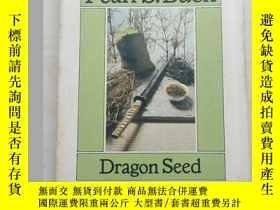 二手書博民逛書店Dragon罕見Seed 賽珍珠小說《龍子》【英文原版, 佳】Y