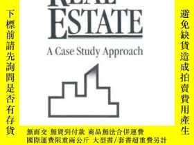 二手書博民逛書店Real罕見Estate: A Case Study Approach-房地產:案例研究法Y436638 Wi