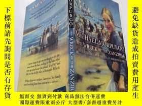 二手書博民逛書店The罕見Wreck of the ZANZIBAR:桑給巴爾的殘骸.Y212829 不祥 不祥