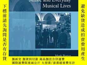 二手書博民逛書店Contemporary罕見Worship Music And Everyday Musical LivesY