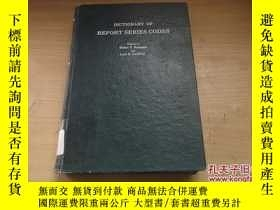 二手書博民逛書店DICTIONARY罕見OF REPORT SERIES COD