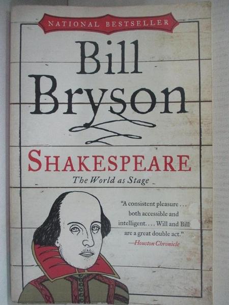 【書寶二手書T8/翻譯小說_CZQ】Shakespeare: The World As Stage_Bryson, Bill