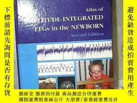 二手書博民逛書店ATLAS罕見OF AMPLITUDE INTEGRATED EEGS IN THE NEWBORN SECOND